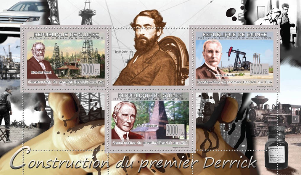 Construction of the first Derrick USA,  John D.Rockefeller, Hiram Bond Everest - Issue of Guinée postage stamps