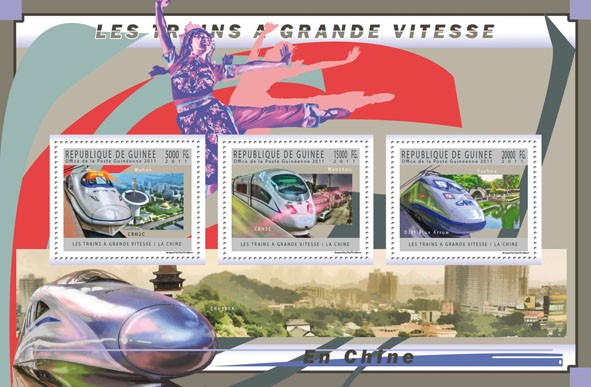 Chinese Trains, (CRH2C, CRH3C, DJJ1 Blue Arrow). - Issue of Guinée postage stamps