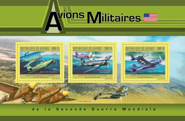 USA Military Aircrafts,  (Bell P-39 Airacobra, Chance Vought F4U Corsair, Ryan FR Fireball). - Issue of Guinée postage stamps