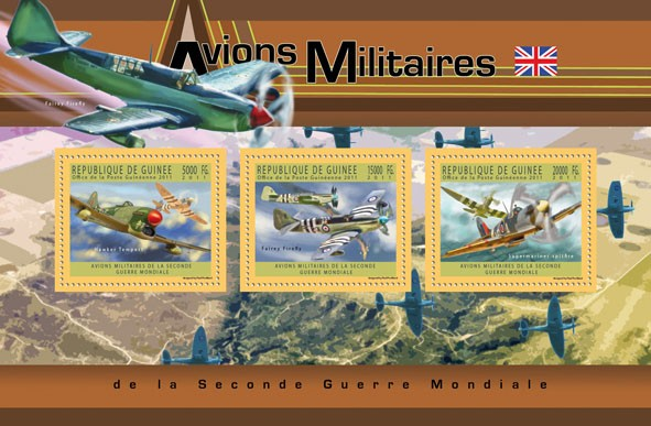 English Military Aircrafts,  (Hawker Tempest, Fairey Firelli, Supermariner spitfire). - Issue of Guinée postage stamps