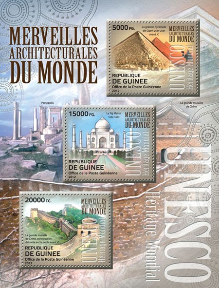 Architectural wonders of the world,  (The Great Pyramid of Giza, the Taj Mahal, The Great Wall of China). - Issue of Guinée postage stamps